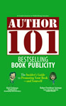 Author 101: Bestselling Book Publicity
