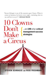 10 CLOWNS DON'T MAKE A CIRCUS