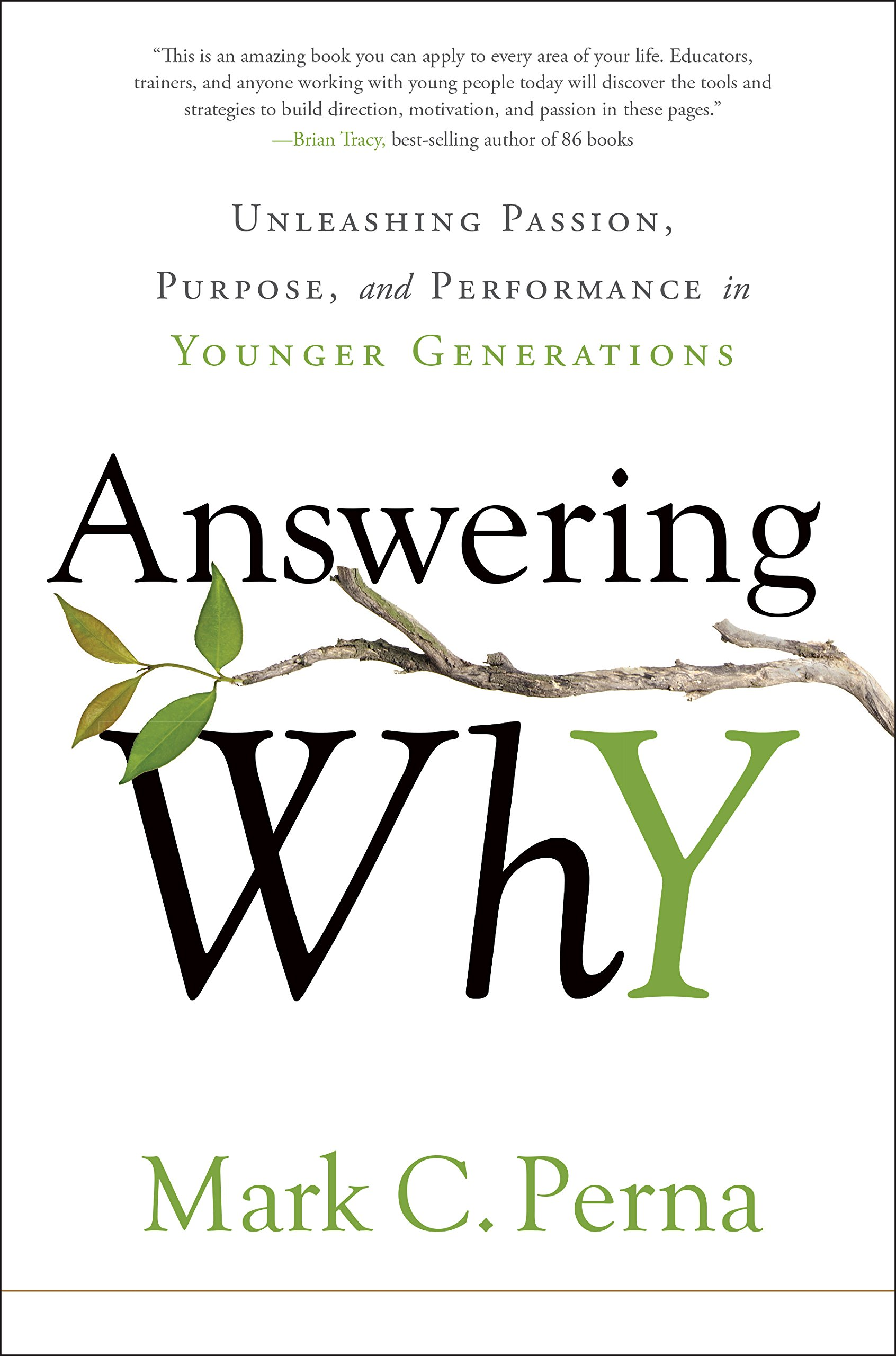 Answering Why -  Unleashing Passion, Purpose, and Performance in Younger Generations