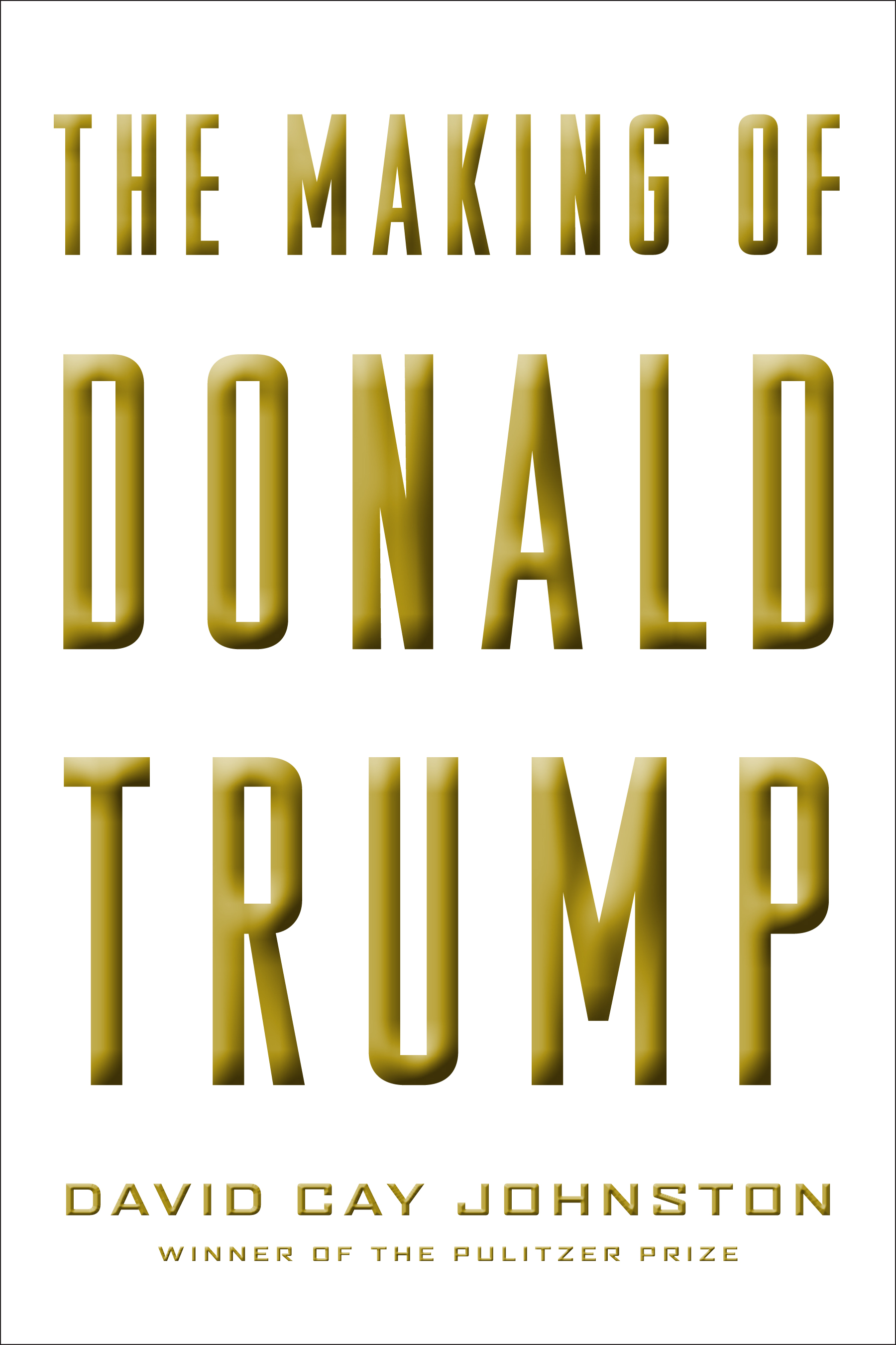The Making of Donal Trump