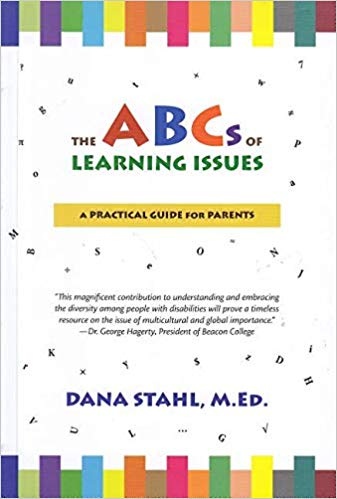 The ABC's of Learning Issues: A Practical Guide for Parents
